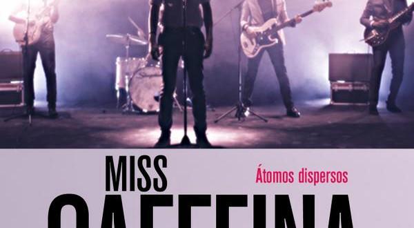 """Miss Caffeina, presentan """"Atomos Disperos"""" su último single, perteneciente a la B.S.O. de SOLO QUÍMICA."""
