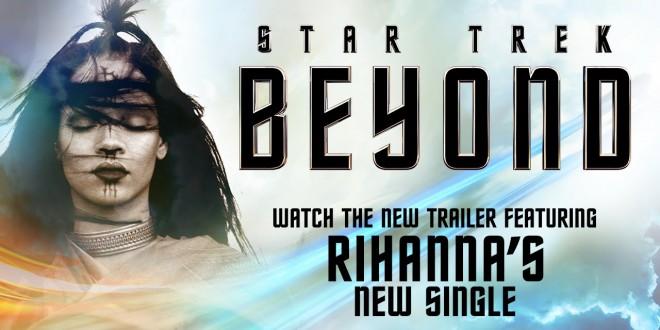 """RIHANNA, se une a la tripulación de STAR TREK con """"SLEDGEHAMMER"""" su nuevo single."""