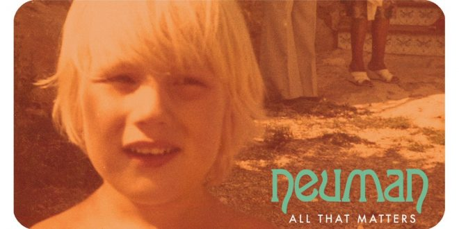 """""""All that matters"""" es el 2ndo single de NEUMAN, avance """"Flashpad"""" su nuevo disco."""